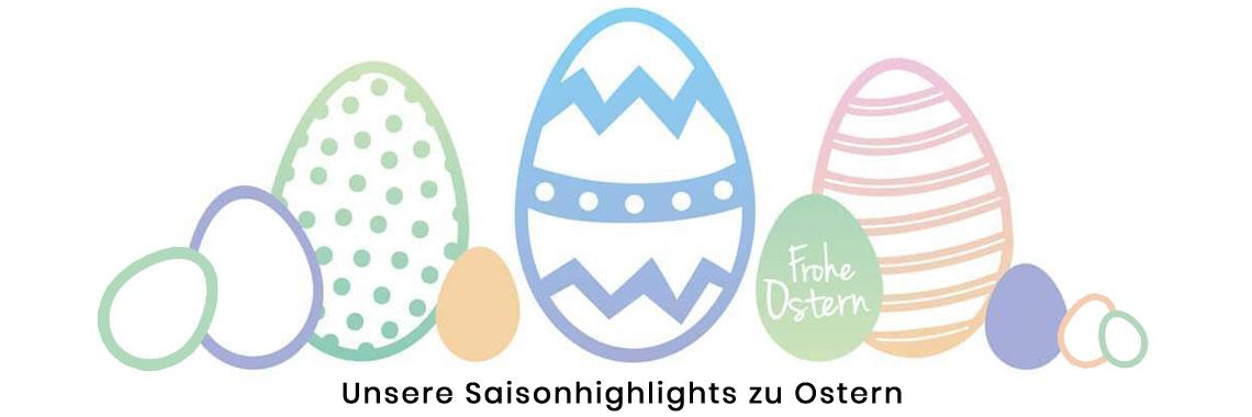 Unsere Saisonhighlights: Osterdekoration und Ostergeschenke aus Porzellan